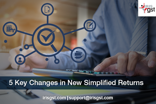5 Key Changes in New Simplified Returns