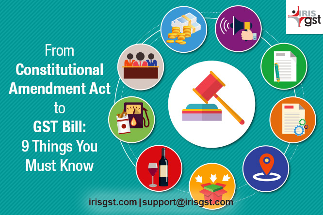 From Constitutional Amendment Act to GST Bill: 9 Things You Must Know