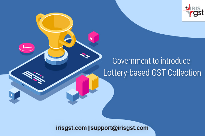Government to introduce Lottery-based GST Collection
