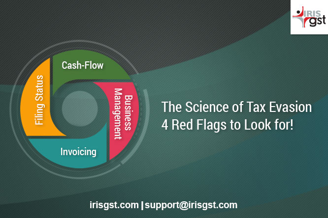 The Science of Tax Evasion – 4 Red Flags to Look for!