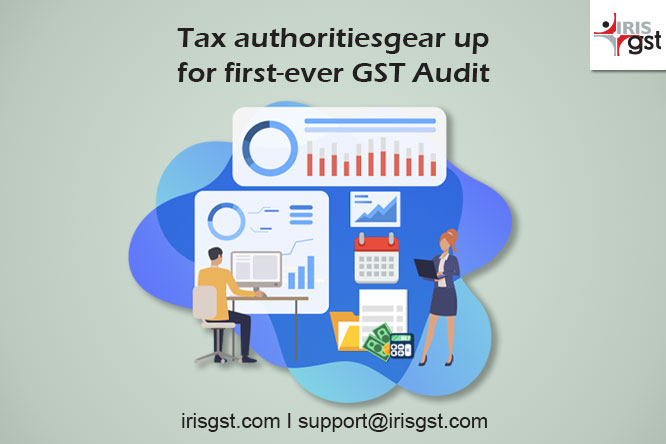 Tax authorities gear up for first-ever GST Audit